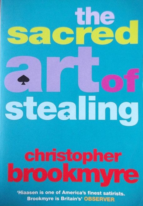 Brookmyre, Christopher / The Sacred Art Of Stealing