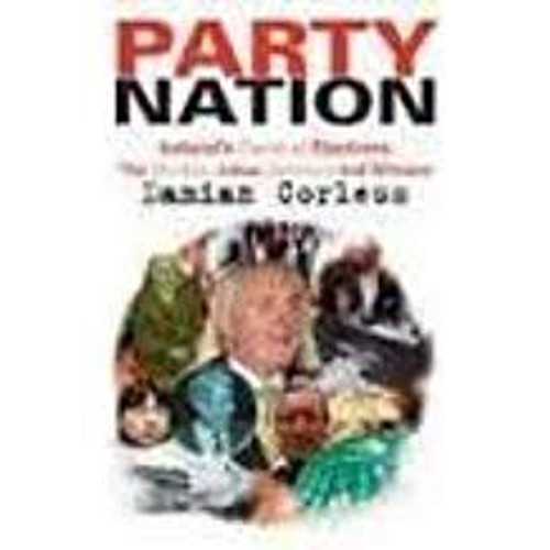 Corless, Damian / Party Nation : The Strokes, Jokes, Spinners and Winners