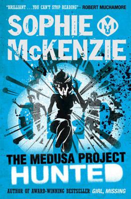 McKenzie, Sophie / The Medusa Project: Hunted
