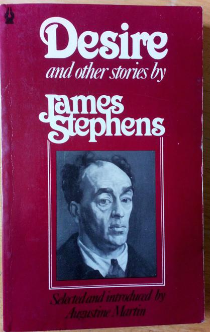 Stephens, James - Desire and Other Stories Vintage Poolbeg Ed 1980 - Irish