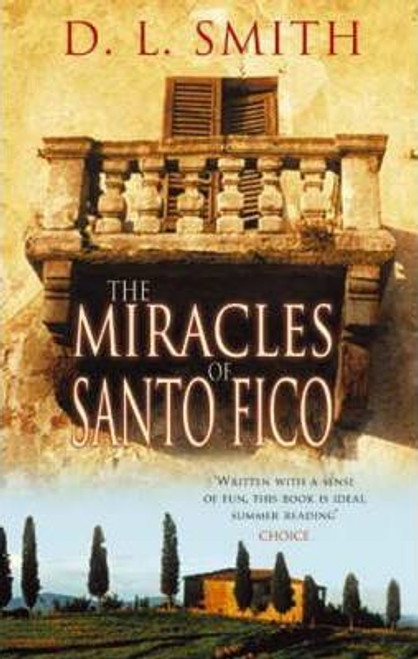 Smith, D. L. / The Miracles Of Santo Fico