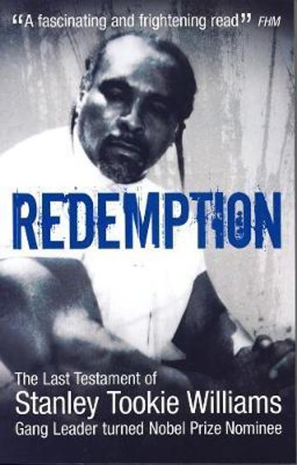 Williams, Stanley Tookie / Redemption