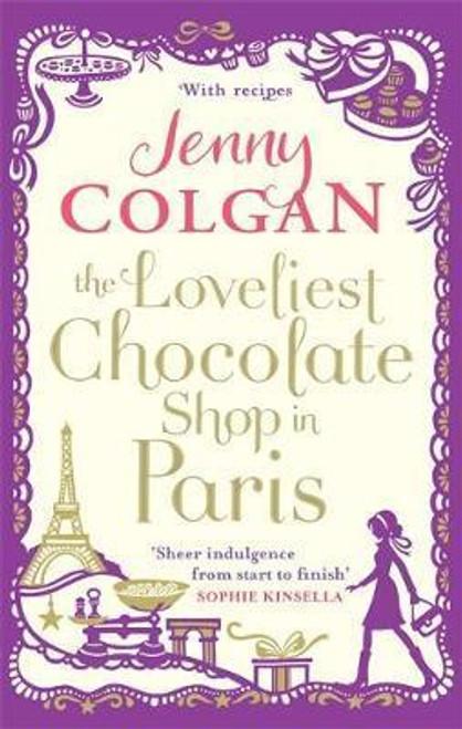 Colgan, Jenny / The Loveliest Chocolate Shop in Paris