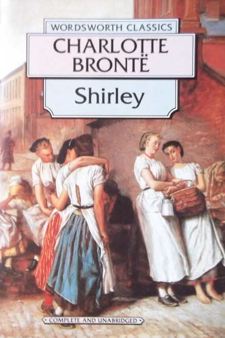 Bronte, Charlotte / Shirley