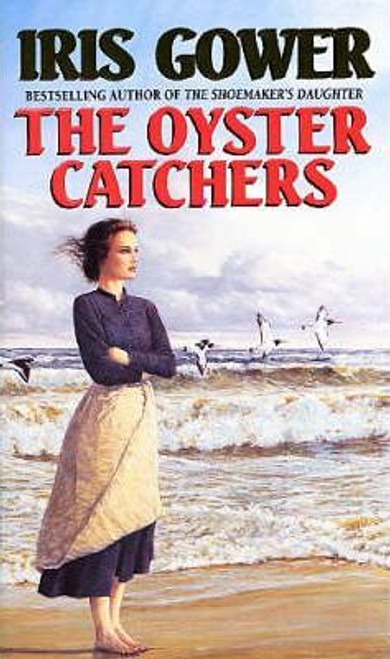 Gower, Iris / The Oyster Catchers