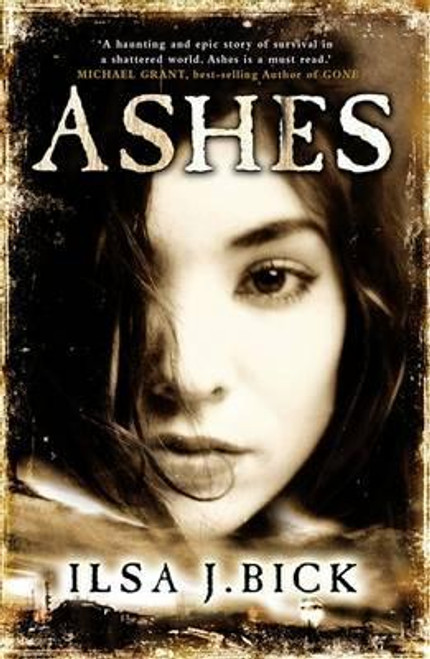 Bick, Ilsa J. / The Ashes