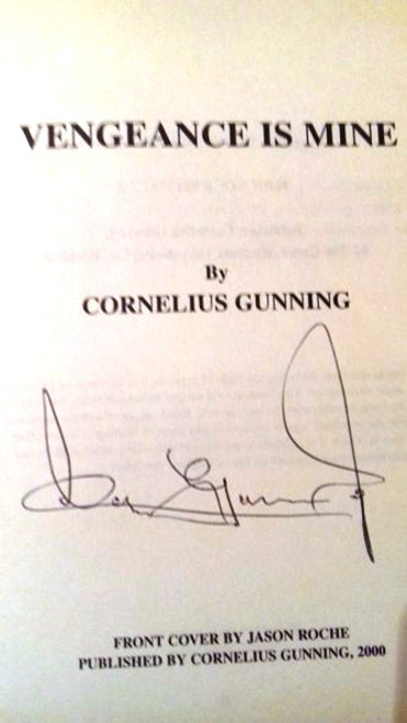 Con Gunning / Vengeance is mine (Medium Paperback)(Signed by the Author)