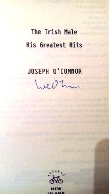 Joseph O'Connor / The Irish Male : His Greatest Hits (Medium Paperback)(Signed by the Author)