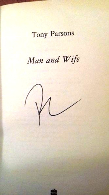 Tony Parsons / Man and Wife (Medium Paperback) (Signed by the Author)