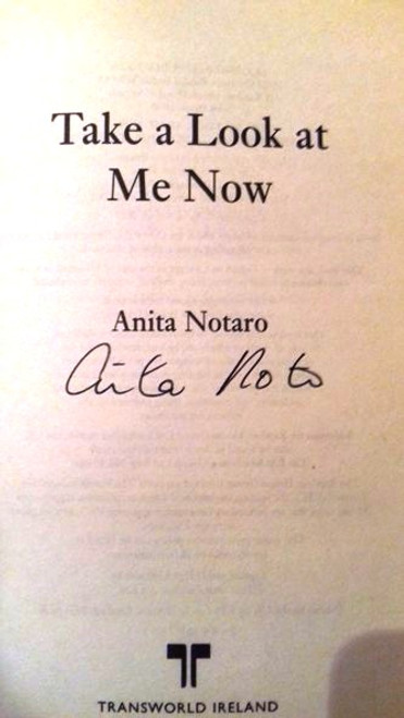 Anita Notaro / Take A Look At Me Now (Medium Paperback) (Signed by the Author)