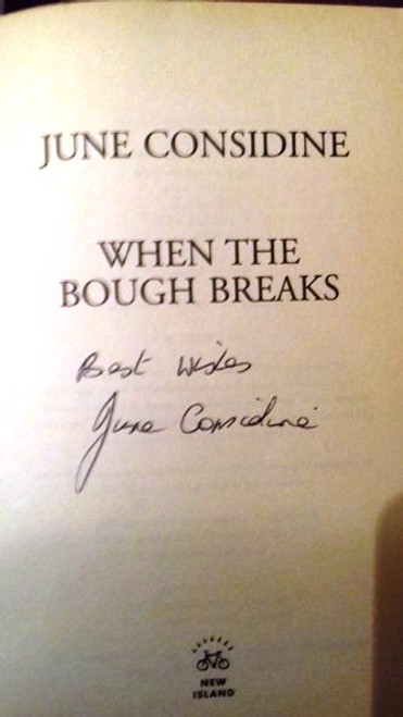 June Considine / When the Bough Breaks (Paperback) (Signed by the Author)