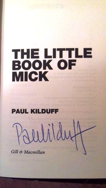 Paul Kilduff / The Little Book of Mick (Paperback) (Signed by the Author)