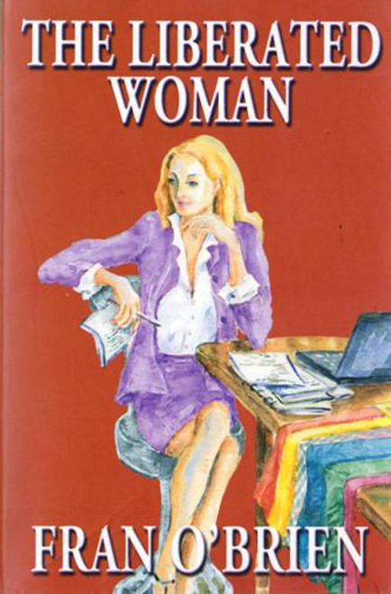 Fran O'Brien / The Liberated Woman (Paperback) (Signed by the Author) (2)