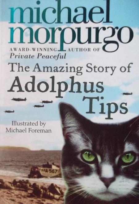 Morpurgo, Michael / The Amazing Story Of Adolphus Tips