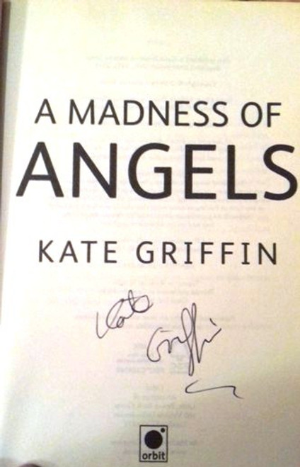 Kate Griffin / A Madness Of Angels (Paperback) (Signed by the Author)