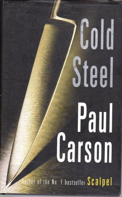 Paul Carson / Cold Steel (Paperback) (Signed by the Author)