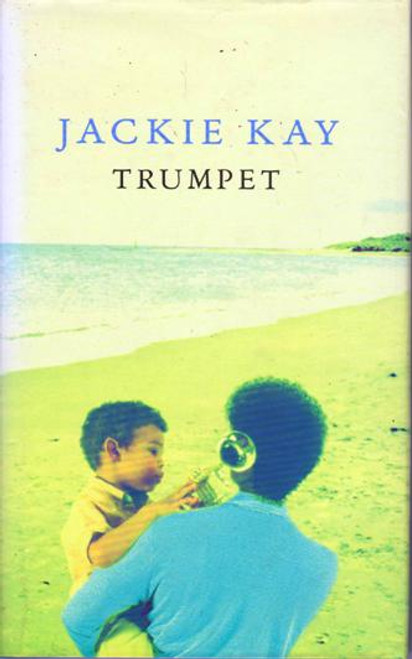 Jackie Kay / Trumpet (Hardback) (Signed by the Author)