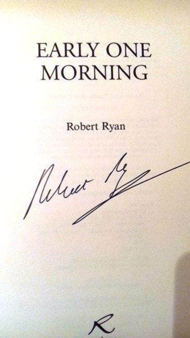 Robert Ryan / Early One Morning (Large Hardback) (Signed by the Author)