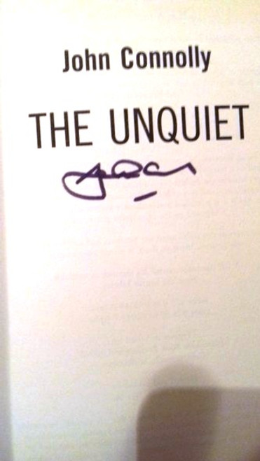John Connolly / The Unquiet : A Charlie Parker Thriller: 6 (Large Paperback) (Signed by the Author)