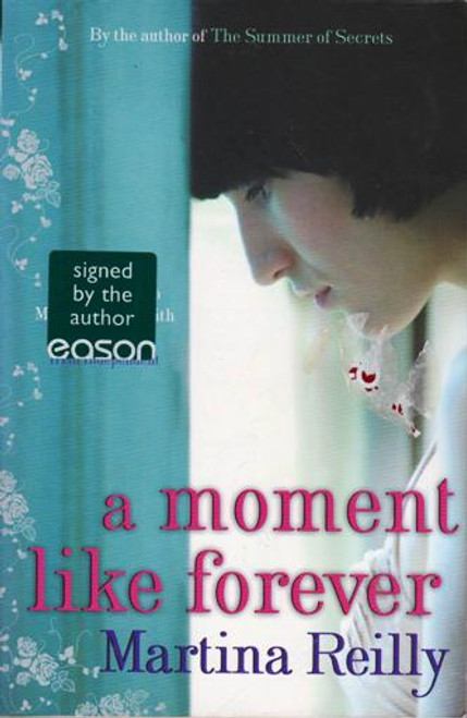 Martina Reilly / A Moment Like Forever (Large Paperback) (Signed by the Author)