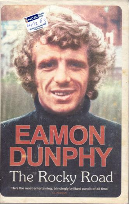 Eamon Dunphy / The Rocky Road (Large Hardback) (Signed by the Author)