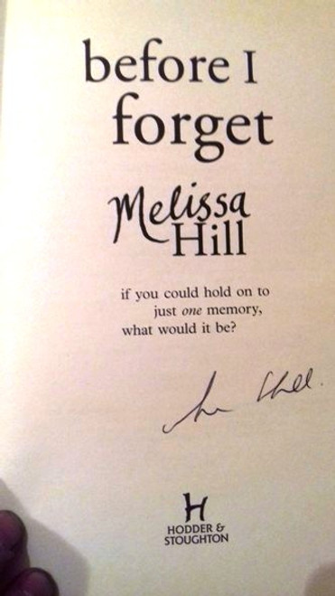 Melissa Hill / Before I Forget (Large Paperback) (Signed by the Author)