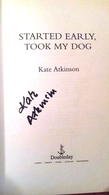 Kate Atkinson / Started Early Took My Dog (Large Paperback) (Signed by the Author)