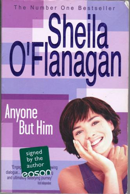 Sheila O'Flanagan / Anyone But Him (Large Paperback) (Signed by the Author)