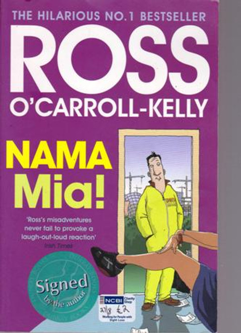 Ross O'Carroll-Kelly / NAMA Mia! (Large Paperback) (Signed by the Author) (2)