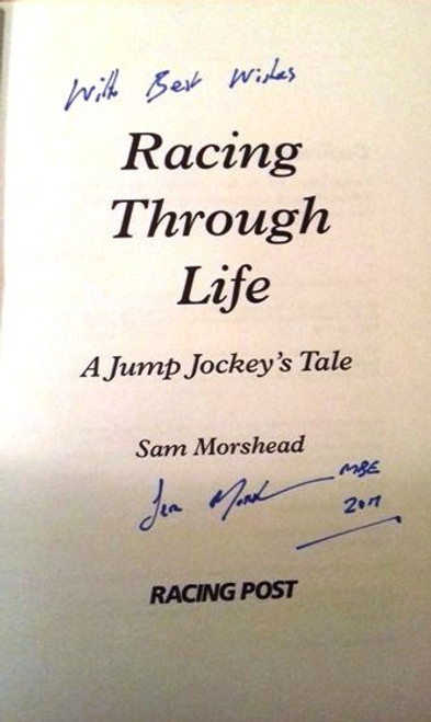 Sam Morshead / Racing Through Life : A Jump Jockey's Tale (Large Hardback) (Signed by the Author)