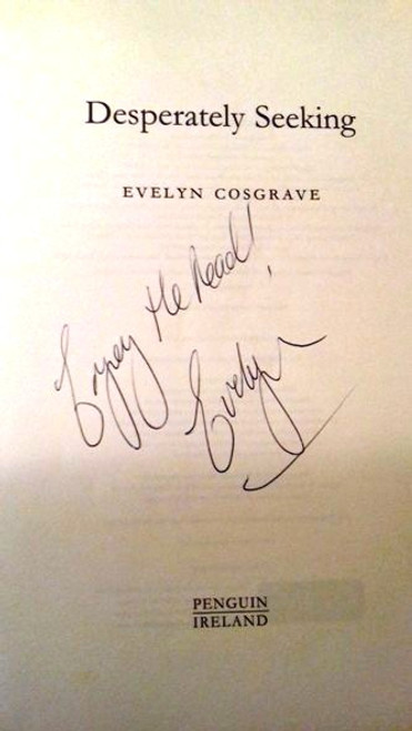 Evelyn Cosgrave / Desperately Seeking... (Large Paperback) (Signed by the Author)