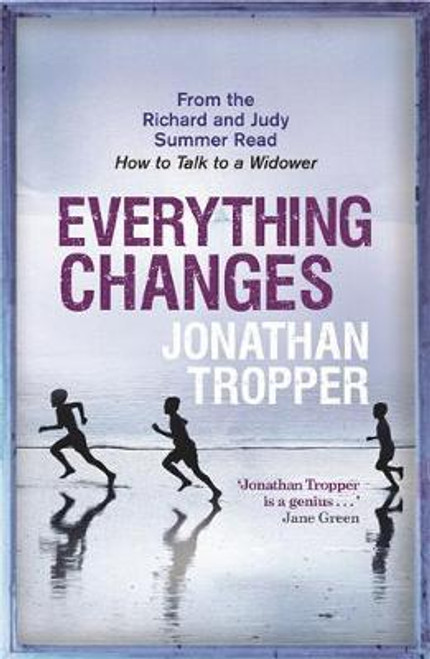 Tropper, Jonathan / Everything Changes