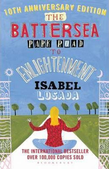 Losada, Isabel / The Battersea Park Road to Enlightenment