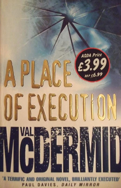 McDermid, Val / A Place Of Execution