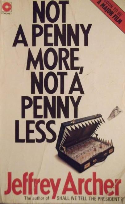 Archer, Jeffrey / Not A Penny More, Not A Penny Less
