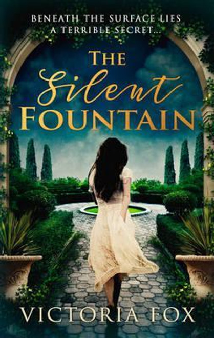 Fox, Victoria / The Silent Fountain