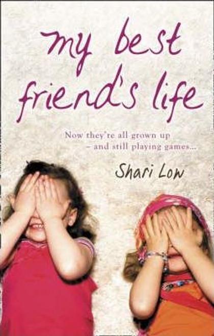 Low, Shari / My Best Friend's Life
