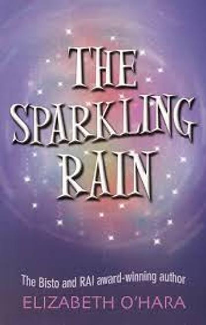 O'Hara, Elizabeth / The Sparkling Rain