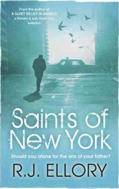 Ellory, R. J. / Saints of New York