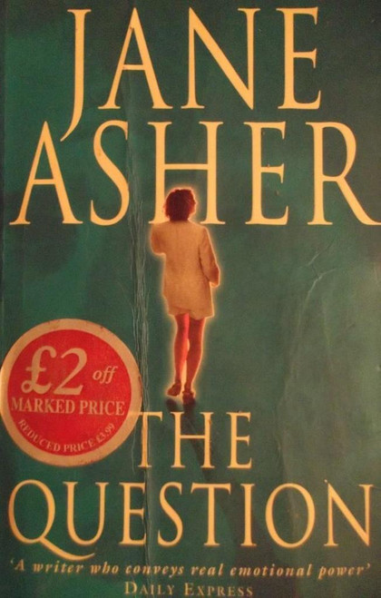 Asher, Jane / The Question