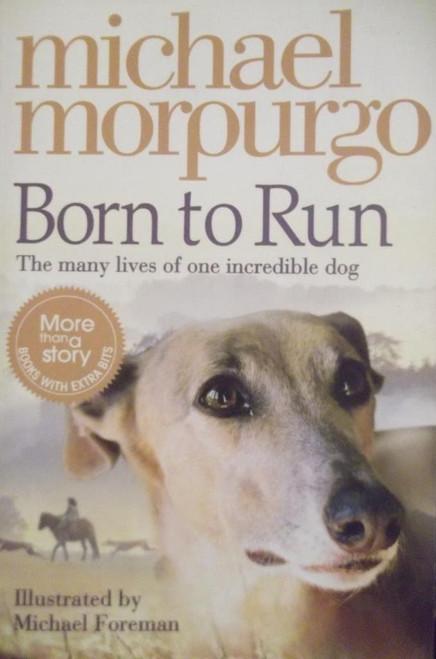 Morpurgo, Michael / Born To Run