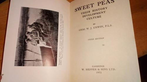 Unwin, Chas W.J - Sweet Peas : History , Development  Culture Vintage Hb 3rd ed 1952