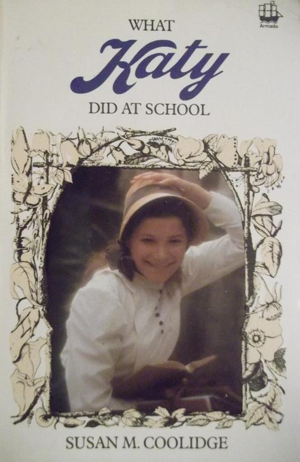 Coolidge, Susan M. / What Katy Did At School