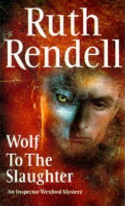 Rendell, Ruth / Wolf To The Slaughter