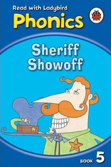 Ladybird / Phonics: Sheriff Showoff