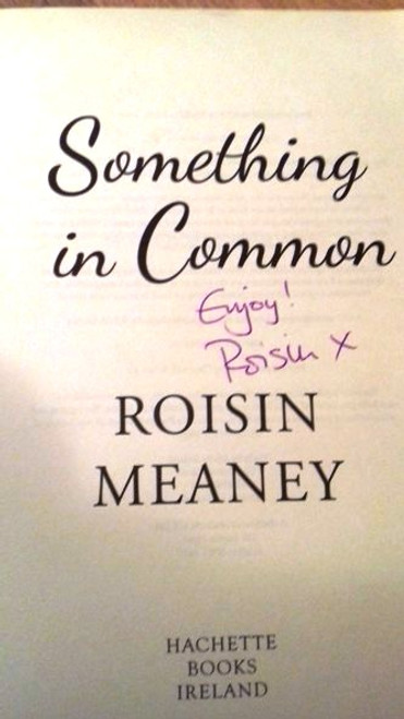 Roisin Meaney / Something in Common (Large Paperback) (Signed by the Author)