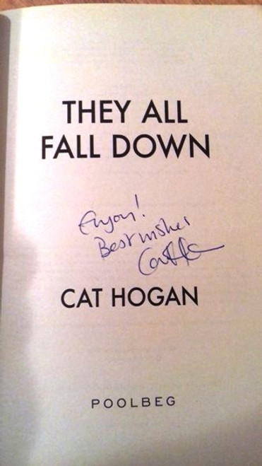 Cat Hogan / They All Fall Down (Large Paperback) (Signed by the Author)