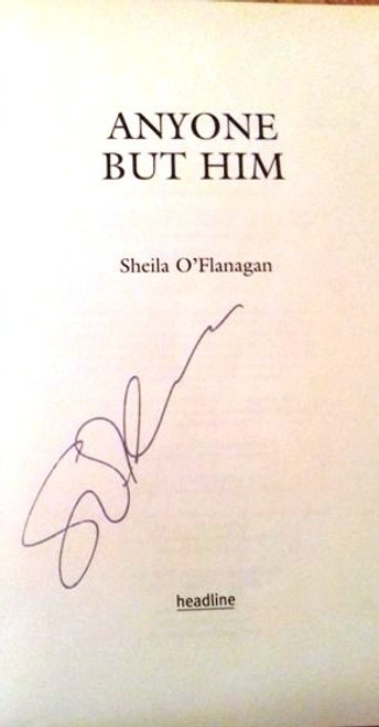 Sheila O'Flanagan / Anyone But Him (Large Paperback) (Signed by the Author) (1)