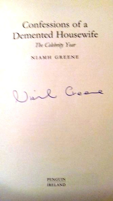 Niamh Greene / Confessions of a Demented Housewife (Large Paperback) (Signed by the Author)