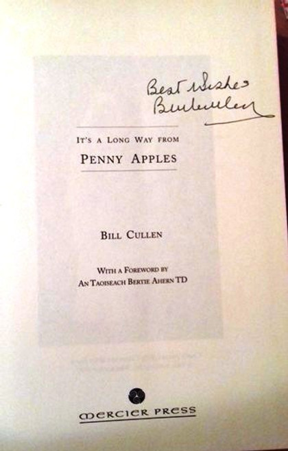 Bill Cullen / It's a Long Way from Penny Apples (Large Hardback) (Signed by the Author) (3)